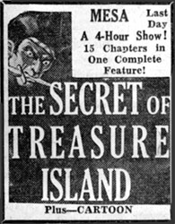 """the Secret of Treasure Island"" ad for 4-hour show."