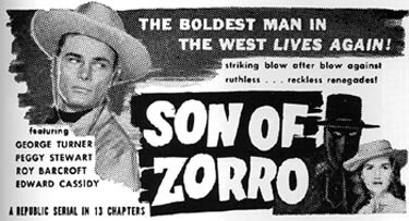 "Newspaper ad for ""Son of Zorro"" serial starring George Turner."