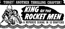 "Newspaper ad for ""King of the Rocket Men""."