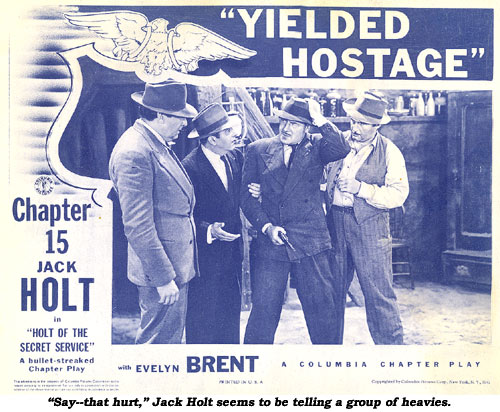 """Say--that hurt,"" Jack Holt seems to be telling a group of heavies."