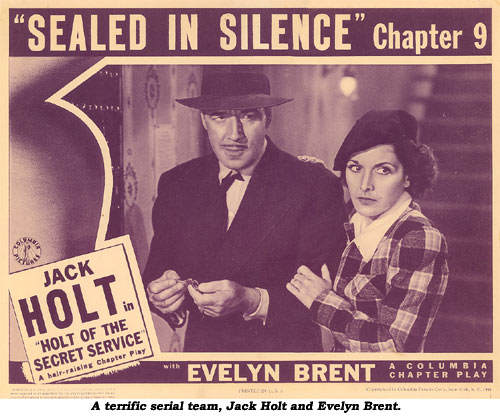 A terrific serial team, Jack Holt and Evelyn Brent.