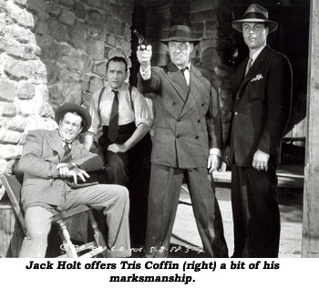 Jack Holt offers Tris Coffin (right) a bit of his marksmanship.
