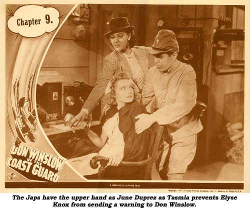 The Japs have the upper hand as June Duprez as Tasmia prevents Elyse Knox from sending a warning to Don Winslow.