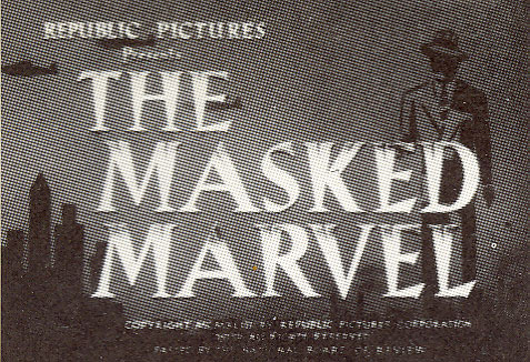 "Screen title for Republic Pictures ""The Masked Marvel""."