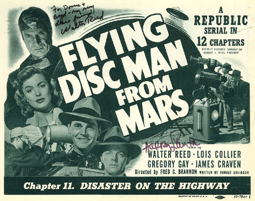 "Title card for Chapter 11 ""Disaster on the Highway"" of ""Flying Disc Man from Mars"" starring Walter Reed. Card is autographed by Walter Reed and Harry Lauter."