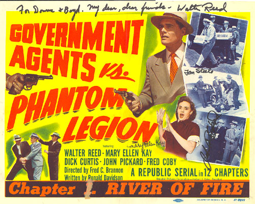 "Title card for Chapter 1 (""River of Fire"")  of ""Government Agents vs. Phantom Legion"" starring Walter Reed. Card is autographed by Walter Reed, Tom Steele, Mary Ellen Kay and John Pickard."