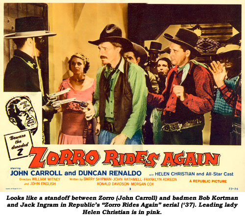 "Looks like a standoff between Zorro (John Carroll) and badmen Bob Kortman and Jack Ingram in Republic's ""Zorro Rides Again"" serial ('37). Leading lady Helen Christian is in pink."