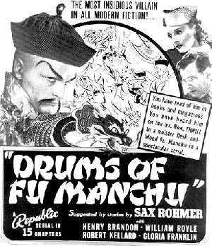 "Ad for ""Drums of Fu Manchu"" serial."