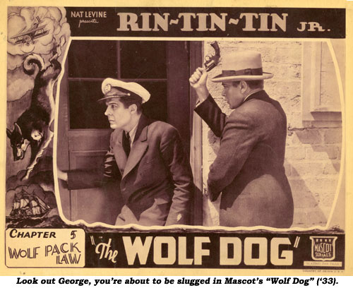 "Look out George, you're about to be slugged in Mascot's ""Wolf Dog"" ('33)."