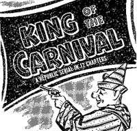 "Ad for ""King of the Carnival""."