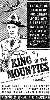 "Ad for ""King of the Mounties""."