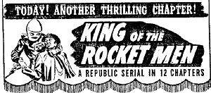 "Ad for :King of the Rocket Men""."