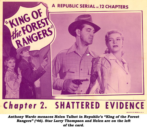 "Anthony Warde menaces Helen Talbot in Republic's ""King of the Forest Rangers"" ('46). Star Larry Thompson and Helen are on the left of the card."