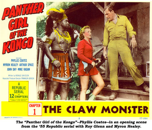 "The ""Panther Girl of the Kongo""--Phyllis Coates--in an opening scene from the '55 Republic serial with Roy Glenn and Myron Healey."