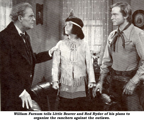 William Farnum tells Little Beaver and Red Ryder of his plans to organize the ranchers against the outlaws.