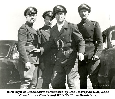 Kirk Alyn as Blackhawk surrounded by Don Harvey as Olaf, John Crawford as Chuck and Rick Vallin as Stanislaus.