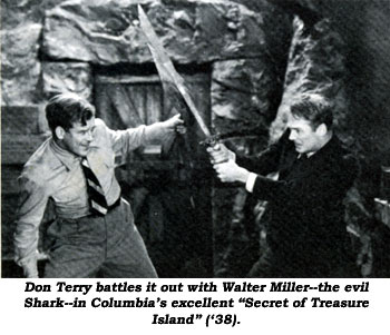 "Don Terry battles it out with Walter Miller--the evil Shark--in Columbia's excellent ""Secret of Treasure Island"" ('38)."