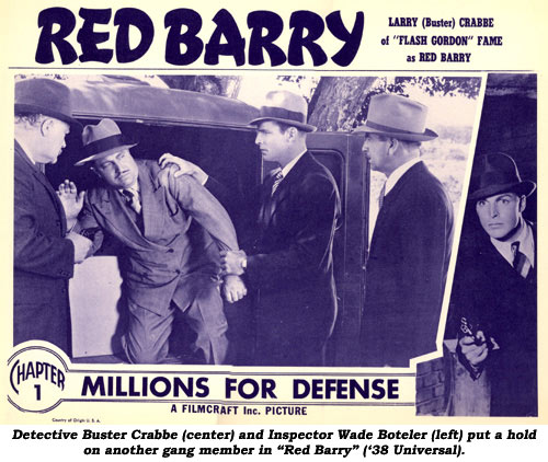 "Detective Buster Crabbe (center) and Inspector Wade Boteler (left) put a hold on another gang member in ""Red Barry"" ('38 Universal)."