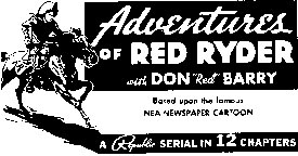 "Ad for ""Adventures of Red Ryder""."