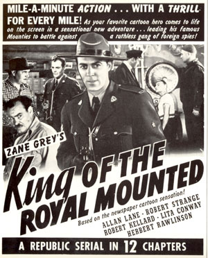 "Ad for ""King of the Royal Mounted""."