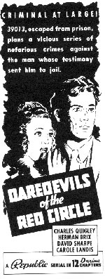 "Newspaper ad for ""Daredevils of the Red Circle""."
