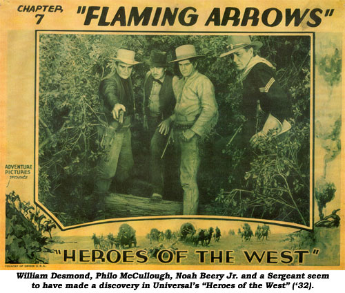 "William Desmond, Philo McCullough, Noah Beery Jr. and a Sergeant seem to have made a discovery in Universal's ""Heroes of the West"" ('32)."