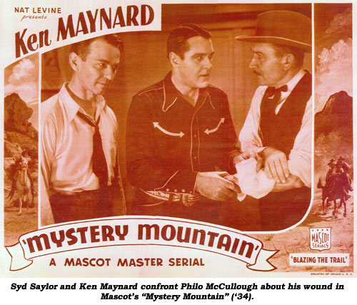 "Syd Saylor and Ken Maynard confront Philo McCullough about his wound in Mascot's ""Mystery Mountain"" ('34)."