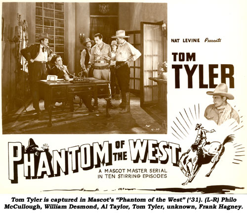 "Tom Tyler is captured in Mascot's ""Phantom of the West"" ('31). (L-R) Philo McCullough, William Desmond, Al Taylor, Tom Tyler, unknown, Frank Hagney."