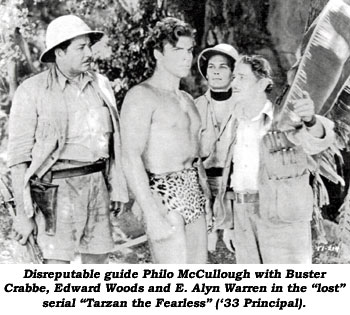 "Disreputable guide Philo McCullough with Buster Crabbe, Edward Woods and E. Alyn Warren in the ""lost"" serial ""Tarzan the Fearless"" ('33 Principal)."