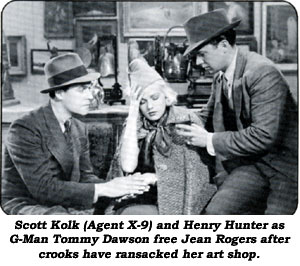 Scott Kolk (Agent X-9 and Henry Hunter as G-Man Tommy Dawson free Jean Rogers after crooks have ransacked her art shop.