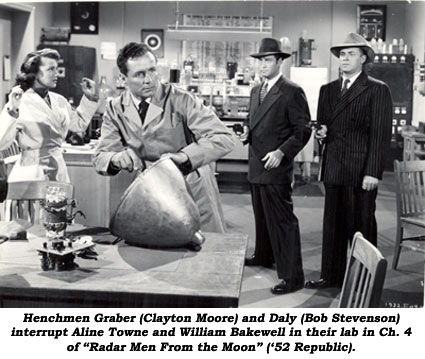 "Henchmen Graber (Clayton Moore) and Daly (Bob Stevenson) interrupt Aline Towne and William Bakewell in their lab in Ch. 4 of ""Radar Men From the Moon"" ('52 Republic)."