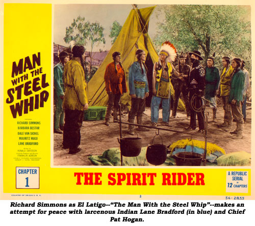 "Richard Simmons as El Latigo--""The Man With the Steel Whip""--makes an attempt for peace with larcenous Indian Lane Bradford (in blue) and Chief Pat Hogan."