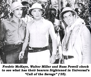 "Fredric McKaye, Walter Miller and Russ Powell check to see what has their bearers scared in Universal's ""Call of the Savage"" ('35)."