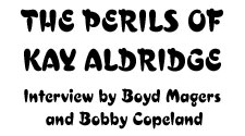 The Perils of Kay Aldridge Interview by Boyd Magers and Bobby Copeland