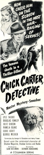 "Newspaper ad for ""Chick Carter, Detective"" Columbia serial."