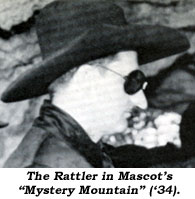 "The Rattler in Mascot's ""Mystery Mountain"" ('34)."