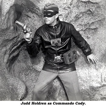 Judd Holdren as Commando Cody.