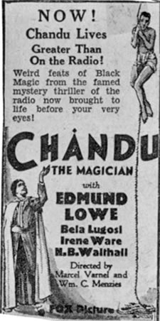 "Newspaper ad for ""Chandu the Magician starring Edmund Lowe and Bela Lugosi."