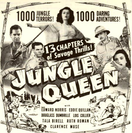 "Newspaper ad for ""Jungle Queen"" serial starring Ruth Roman and Edward Norris."