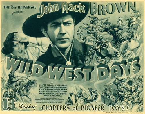 "Title Card for ""Wild West Days"" serial starring John(ny) Mack Brown."