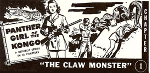 """Panther Girl of the Kongo"" ad. Ch. 1 ""The Claw Monster""."