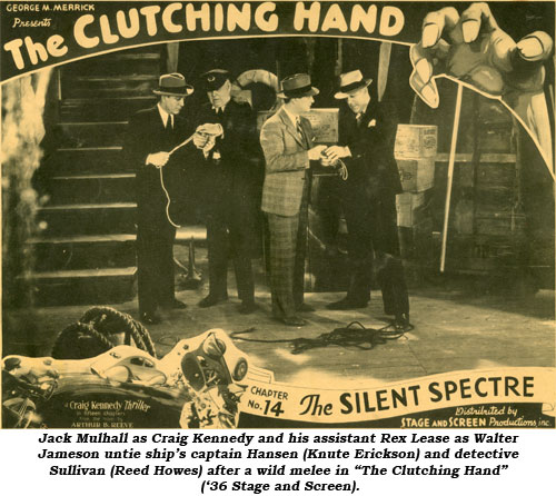 "Jack Mulhall as Craig Kennedy and his assistant Rex Lease as Walter Jameson untie ship's captain Hansen (Knute Erickson) and detective Sullivan (Reed Howes) after a wild melee in ""The Clutching Hand"" ('36 Stage and Screen)."