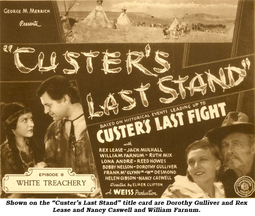 "Title card for ""Custer's Last Stand"" shows Dorothy Gulliver and Rex Lease on the right and Nancy Caswell and William Farnum on the left."
