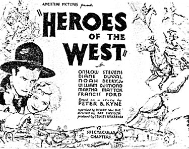 "Newspaper ad for ""Heroes of the West"" serial."