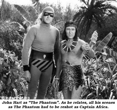 "John Hart as ""The Phantom"". As he relates, all his scenes as The Phantom had to be reshot as Captain Africa."