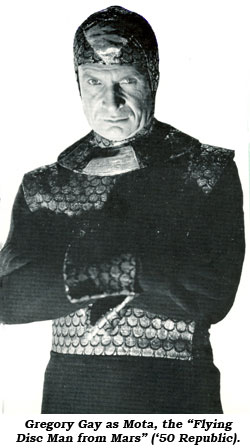 "Gregory Gay as Mota in ""Flying Disc Man from Mars""."