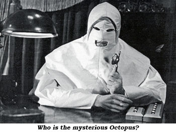Who is the mysterious Octopus?