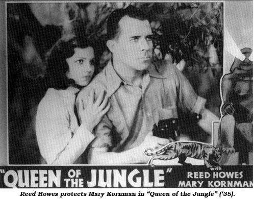 "Reed Howes protects Mary Kornman in ""Queen of the Jungle"" ('35)."