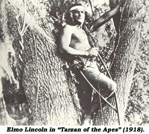 "Elmo Lincoln as Tarzan in ""Tarzan of the Apes"" (1918)."