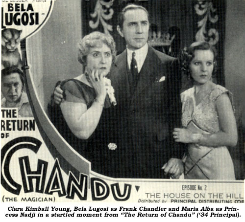 "Clara Kimball Young, Bela Lugosi as Frank Chandler and Maria Alba as Princess Nadji in a startled moment from ""The Return of Chancu"" ('34 Principal)."